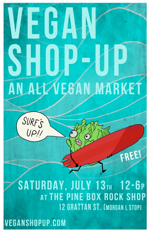 SURF'S UP! Vegan Shop-Up!