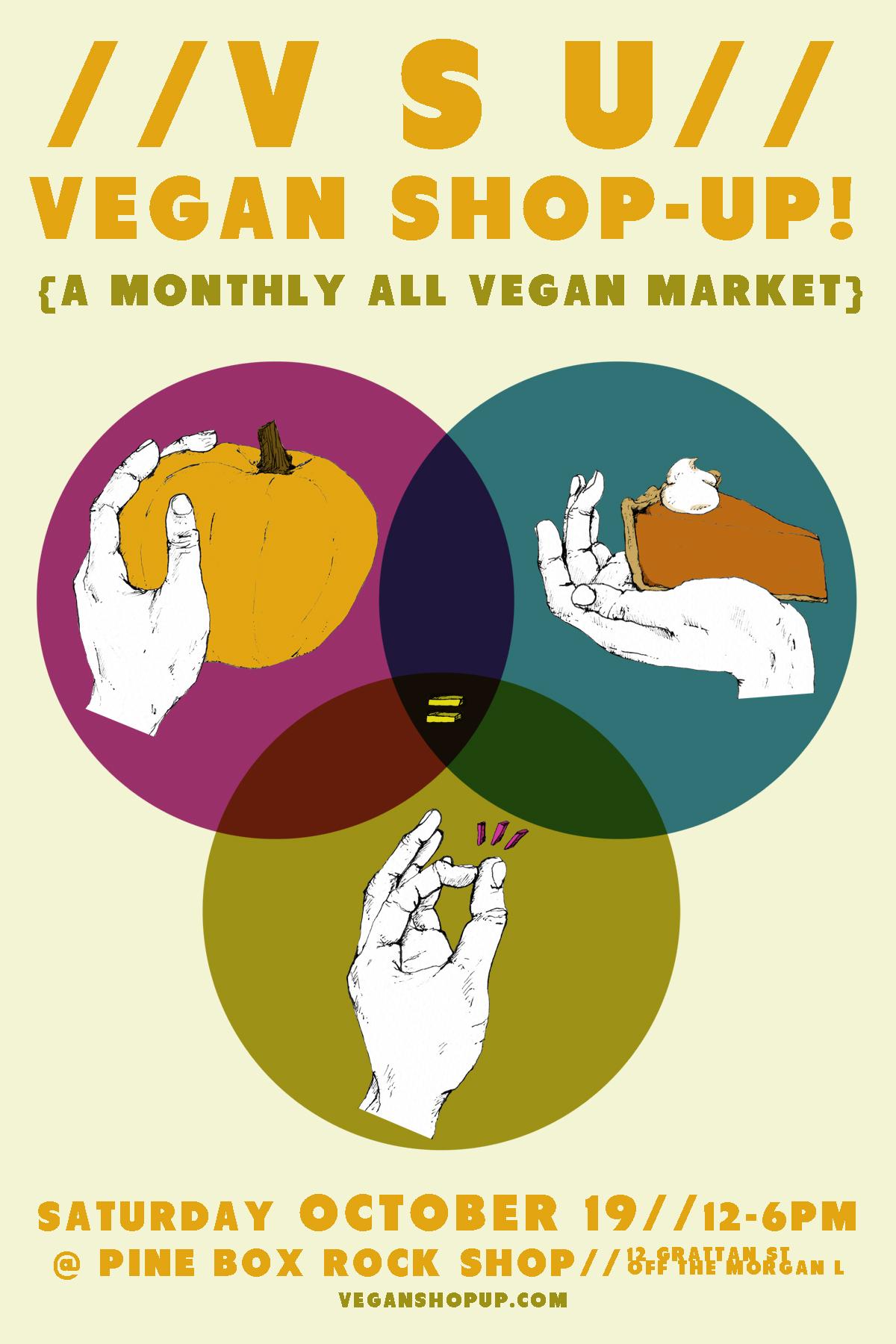 OH SNAP! Vegan Shop-Up! October 19th | Vegan Shop-Up