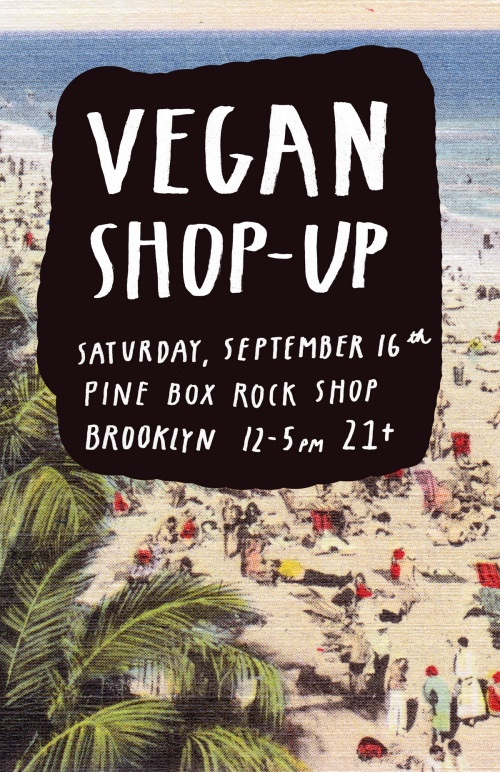 bb2f005bfb26 ENDLESS SUMMER! Vegan Shop-Up! September 16th | Vegan Shop-Up